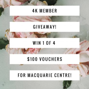 4k Member Giveaway Thanks to Macquarie Centre