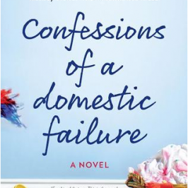 Confessions of a Domestic Failure by Bunmi Laditan