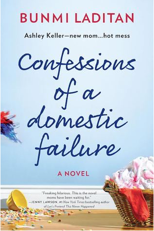 Book Review: Confessions of a Domestic Failure by Bunmi Laditan