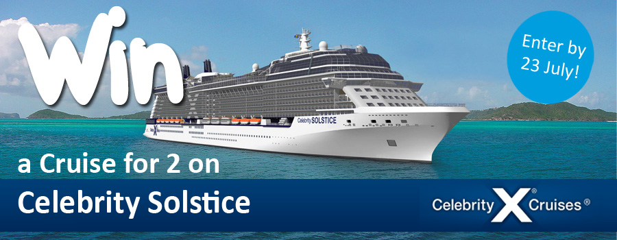 Win a Cruise for 2 on Celebrity Solstice