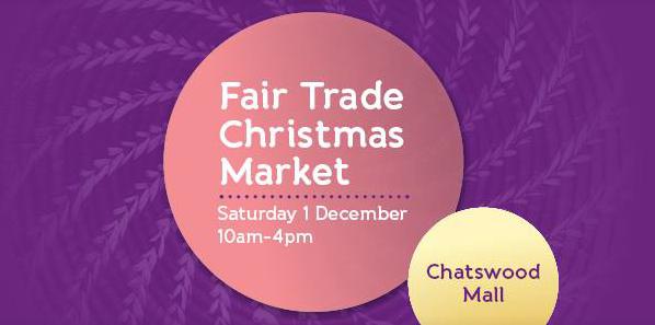 Fair Trade Christmas Markets, Chatswood Mall
