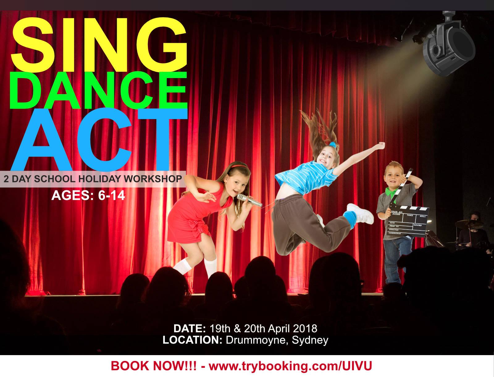 SING DANCE ACT