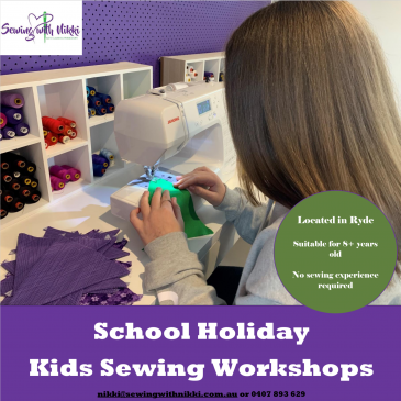Sewing with Nikki – July School Holidays Activities Guide