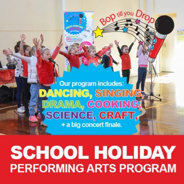 Bop till you Drop – April School Holiday Activities Guide