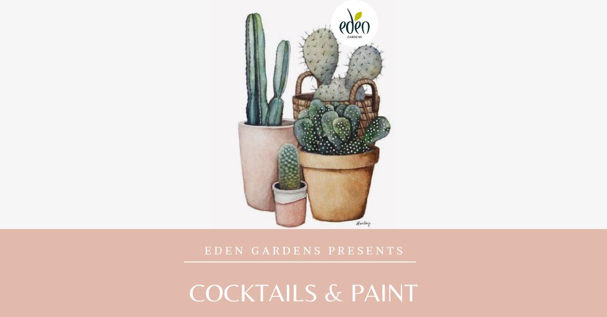 Cocktail & Paint, Eden Gardens