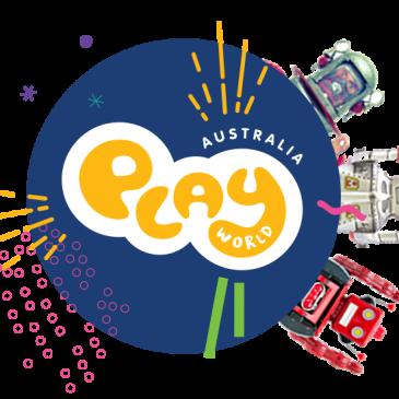 Play World Australia – October School Holiday Activities