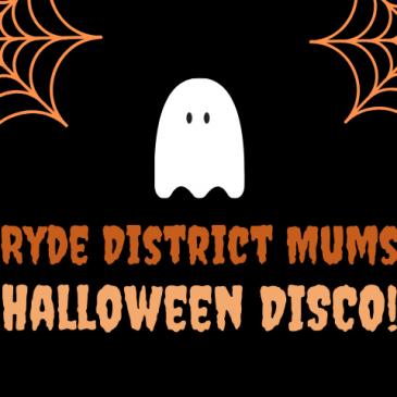 Ryde District Mums Halloween Disco!