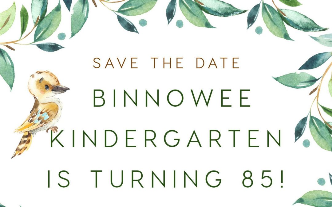 Binnowee Kindergarten's 85th birthday celebration