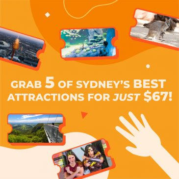 5 of Sydney's Best Attractions for $47 – Sept / Oct School Holidays Guide